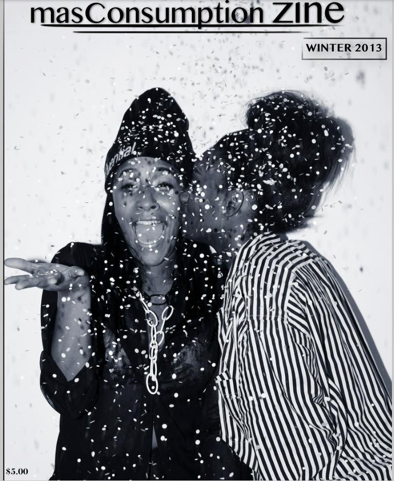masConsumption zine Winter 2013 issue