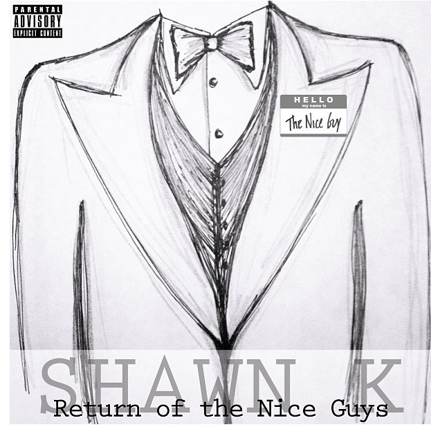 Return of the Nice Guy | New Single from Shawn K.