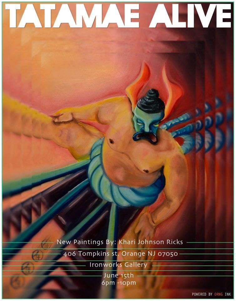 Tatamae Alive! New Paintings by Khari Johnson-Ricks