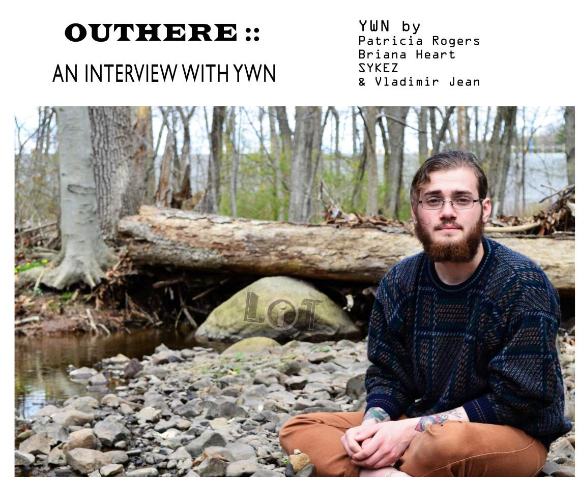 OUTHERE:: An Interview with Ywn