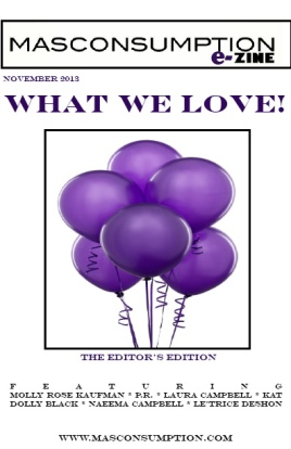 November 2013 e-zine WHAT WE LOVE
