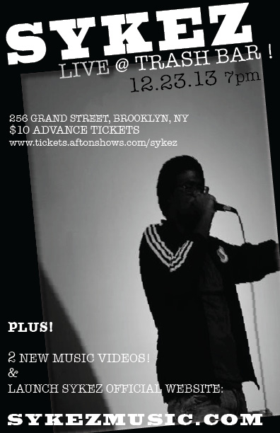 Tonight SYKEZ & Guests perform Live at The Trash Bar in Brooklyn!